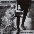 "MARCHING ORDERS - ""Songs of Yesterday"" 7"""