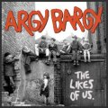 "ARGY BARGY: ""The Likes Of Us"" CD"