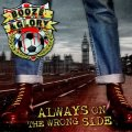 "BOOZE & GLORY: ""Always On The Wrong Side"""