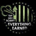 "THE HEX BOMBS: ""Everything Earned"" LP"