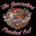 "THE GENERATORS/CRASHED OUT: ""Blood, Sweat, & Glory"" split 10"" EP"