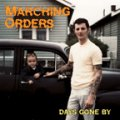 "MARCHING ORDERS: ""Days Gone By"" 12"""
