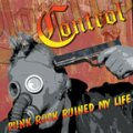 "CONTROL: ""Punk Rock Ruined My Life..."" 12"""