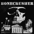 "BONECRUSHER: ""Whiskey Nation' b/w 'Gotta Revolution"" 7"" Single"