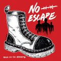 "NO ESCAPE: ""Back On The Streets"" 7"" EP"