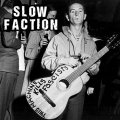 "SLOW FACTION: ""This Machine Kills Fascists"" 7"" EP"