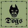"MASTERLESS DOGS: ""War At Home"" 7"" EP"