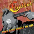 "CONTROL: ""Punk Rock Ruined My Life..."" CD"