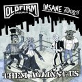 "THE OLD FIRM CASUALS / INSANE DOGS: ""Them Against Us"" Split 7"""