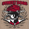 "STREET DOGS - ""Crooked Drunken Sons & Rustbelt Nation"" 9"""