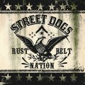 "STREET DOGS: ""Rustbelt Nation"" 7"""