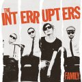 "THE INTERRUPTERS - ""Family"""