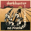 "THE NEW DARKBUSTER ""NO REVOLUTION"": Digital Download"