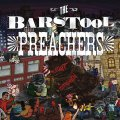 "THE BAR STOOL PREACHERS ""Blatant Propaganda"" 12"" LP"