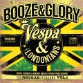 "*NEW* BOOZE & GLORY: ""THE REGGAE SESSIONS, VOL. 1"""