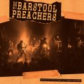 "*NEW* THE BAR STOOL PREACHERS: ""GRAZIE GOVERNO,"" ""WARCHIEF,"" and ""CHOOSE MY FRIENDS"" 7"""