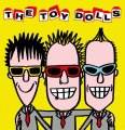 "TOY DOLLS: ""The Album After The Last One"""