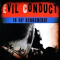 "EVIL CONDUCT: ""16 Oi! Scorchers!"" 7"" Boxset"