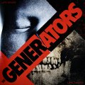 "THE GENERATORS: ""Life Gives...Life Takes"" 12"" LP"