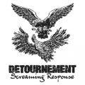 "DETOURNEMENT: ""Screaming Response"": 7"" 2nd Press"