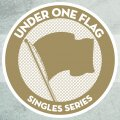 "UNDER ONE FLAG 7""s"