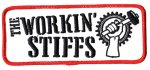 THE WORKIN' STIFFS Embroidered Patch